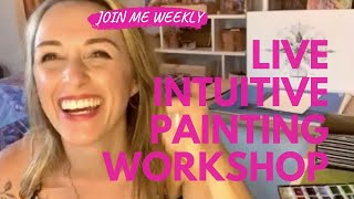 How To Paint With Your Intuition To Activate + Clear + Manifest