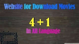 Website for Download movies|2018|In All Language|