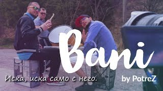 $ BANI BANI € by Potrez [Romansko s prevod][Română cu traducere]