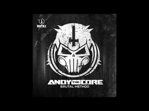 Andy The Core - Brutal Method