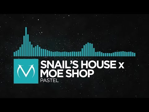 [Future Funk] - Snail's House x Moe Shop - Pastel [Free Download]