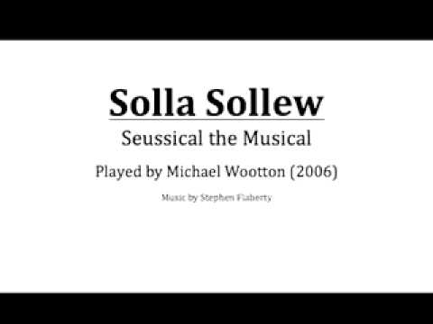 Solla Sollew (played by Michael W.)