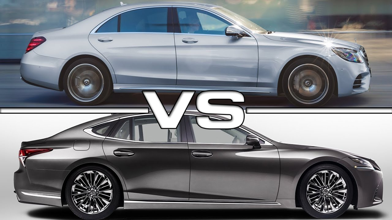 2018 Mercedes S Cl Vs Lexus Ls600