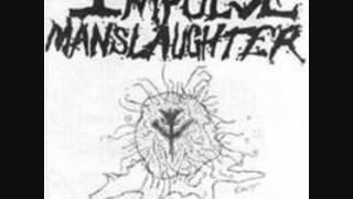 Impulse Manslaughter - Sack O