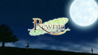 "Rewrite TV Anime OP 2 ""End of the World"""