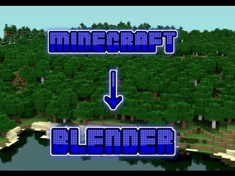 How To Import Minecraft Worlds Into Blender