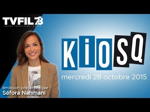 Kiosq – Emission du mercredi 28 octobre 2015
