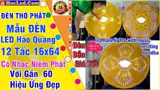 ✅ Review 54 Hiệu Ứng Đèn Led Hào Quang Phật 16x64 Cỡ Lớn 1m2 Có Tích Hợp Nhạc Niệm Phật Theo Ý Muốn