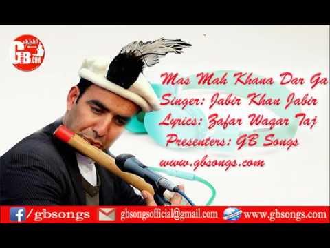 mas mah khana a dar ga tom shina song by jabir khan jabir