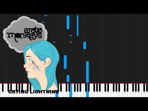 How to play Crying Lightning by Arctic Monkeys on Piano Sheet Music