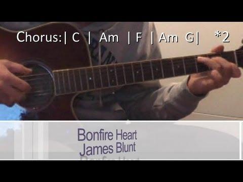 Bonfire Heart James Blunt Guitar Lesson Chordspattern Youtube