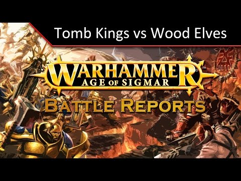 TBMC - Age of Sigmar Video Battle Report (Batrep) - Tomb Kings vs Wood Elves
