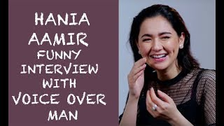 Hania Aamir Funny interview with Voice Over Man Episode #27