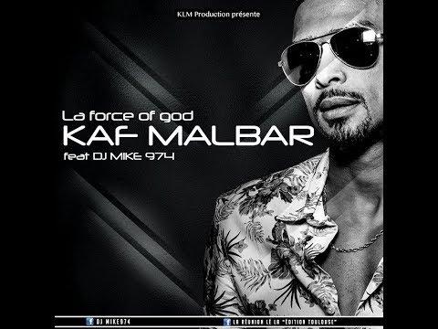 Kaf Malbar ft. Dj Mike974 - La force of god (clip officiel)