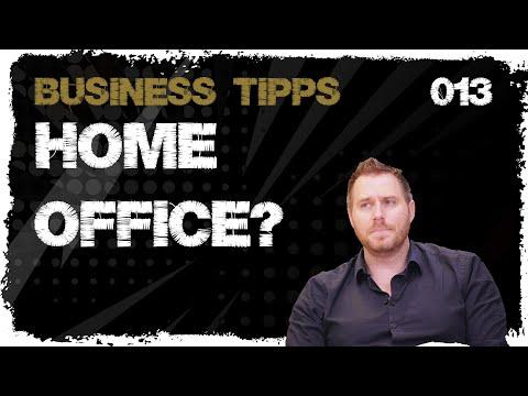 business tipps #013: Homeoffice - Meine Erfahrung und Meinung dazu