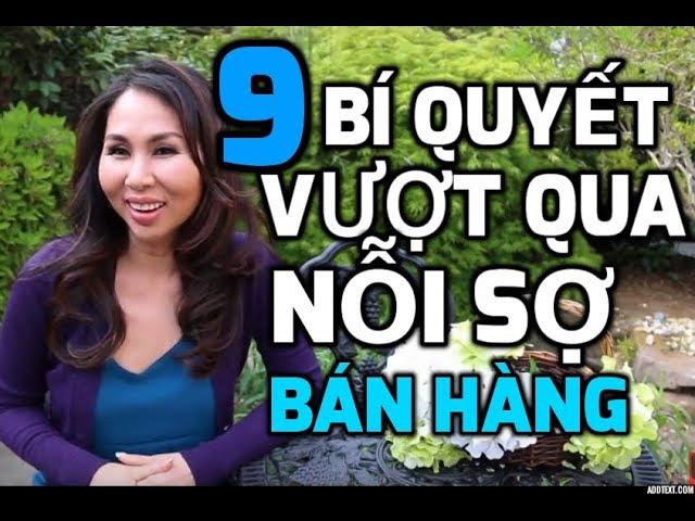 9 BÍ QUYẾT VƯỢT QUA NỖI SỢ BÁN HÀNG I LanBercu TV