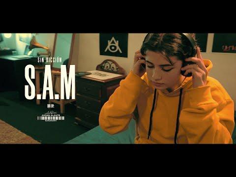 Sin Dicción - S.A.M (Video Oficial)