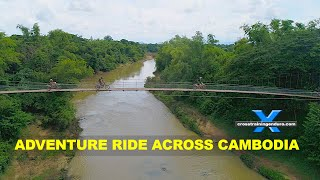 BUCKETLIST ADVENTURE RIDE! Cambodia the dirty way round