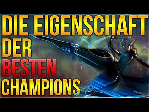 Die Eigenschaften der Besten Champions! [League of Legends] [Deutsch / German]