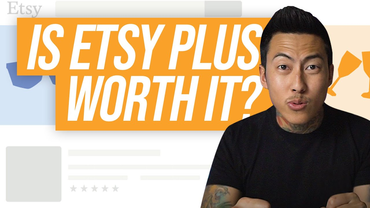 Is Etsy Plus Subscription Worth it? (2020)