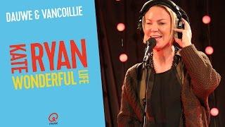 Kate Ryan Wonderful Life Live Bij Q