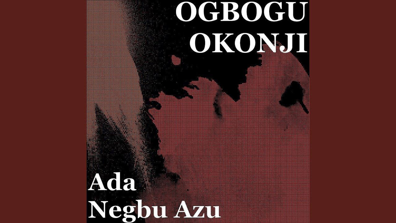 Download Ada Negbu Azu