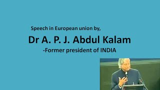 Speech by Dr APJ Abdul Kalam in the European union