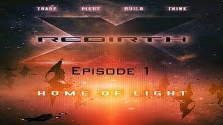 X Rebirth: #1 - Présentation v4.1 (exploration et combat spatial vue première personne)