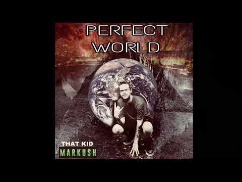 perfect world ( prod. Con beats )