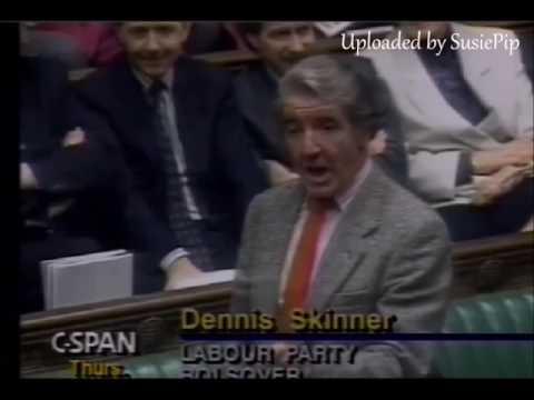 """Dennis Skinner January 1991.... """"Eggs"""""""