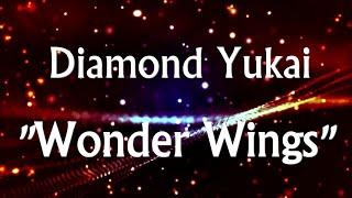 ダイアモンド☆ユカイ - Wonder Wings