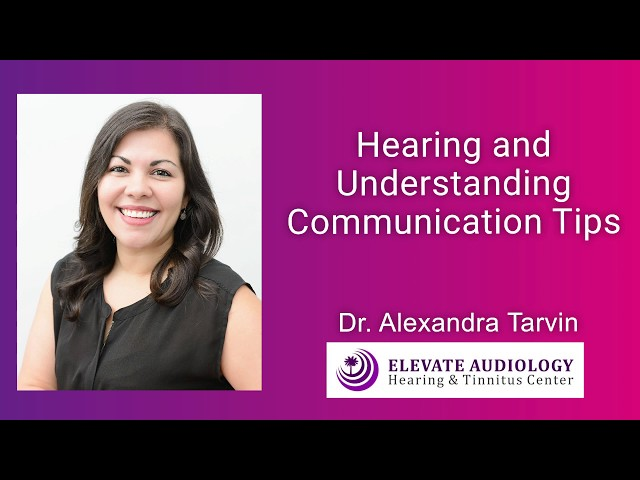 Hearing and Understanding Communication Tips