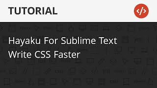 How To Write Your CSS Faster