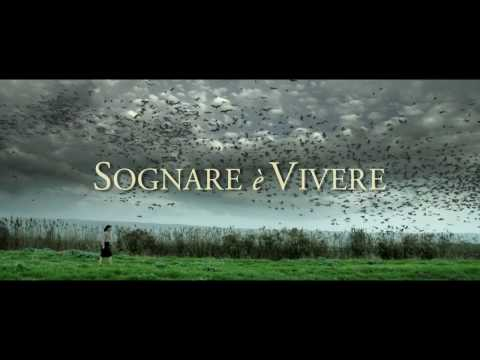 Sognare è Vivere - Trailer Ufficiale