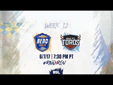USL LIVE - Reno 1868 FC vs Rio Grande Valley FC 6/7/17