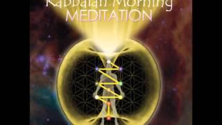 Kabbalah Morning Meditation 5 Minute Sample