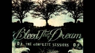 Bleed The Dream - Be There
