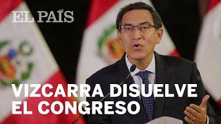 El presidente de Perú disuelve el Congreso y llama a elecciones parlamentarias