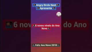 Angry Birds Novidades - 🎆6 novos níveis do Ano Novo🎆