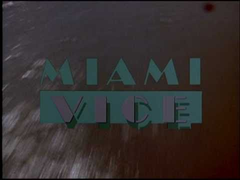 Miami Vice - Old Theme Song