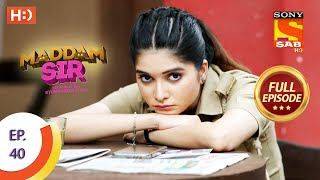Maddam Sir - Ep 40  - Full Episode - 5th August 2020