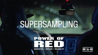 Power of RED | Resolution Matters | Supersampling