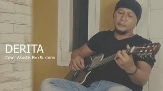Download Lagu Derita Cover Akustik Eko Sukarno