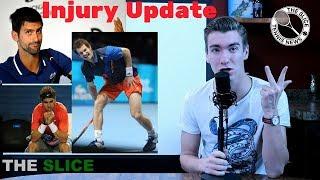 INJURY UPDATE: Djokovic/Nadal/Murray 2018 Status | THE SLICE