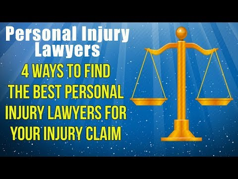 Personal Injury Lawyer, 4 Ways to Find The Best Personal Injury Lawyer