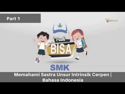 Memahami Sastra Unsur Intrinsik Cerpen Part1 | SMK Bahasa Indonesia | Pasti Bisa