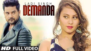DEMANDA Full Video Song | LADI SINGH | DESI ROUTZ