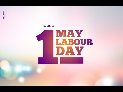 Labours day wishes May 1
