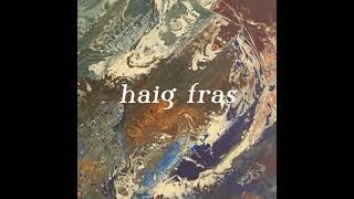 "haig fras 7"" single"