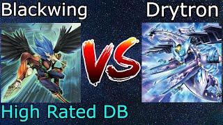 Blackwing Vs Drytron High Rated DB Yu-Gi-Oh! 2021